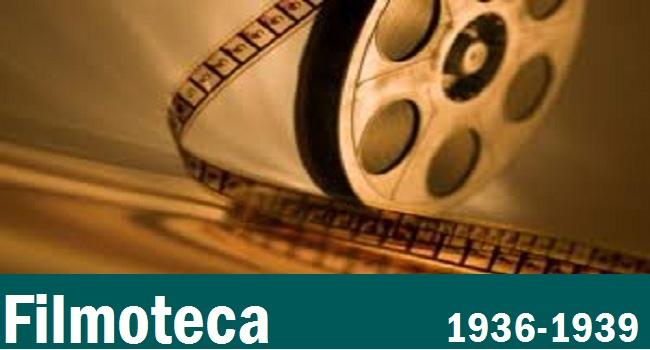 En este apartado estamos recopilando films realizados durante la guerra (1936-1939)