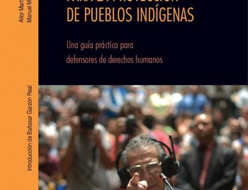 La jurisdicción universal como instrumento para la protección de pueblos indígenas
