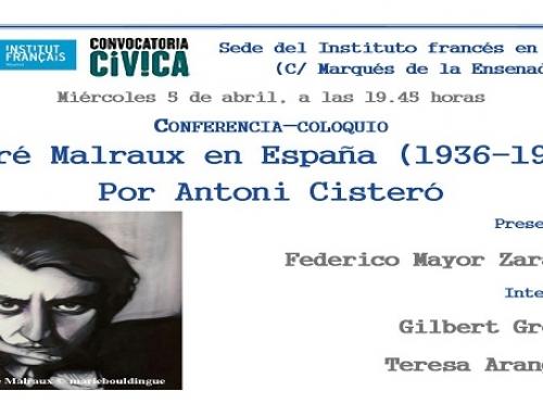CONFERENCIA | André Malraux y la guerra civil española