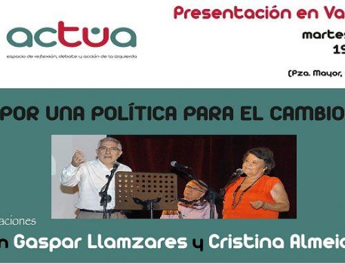 """Acto """"Conversaciones con Gaspar Llamazares y Cristina Almeida"""" Valladolid"""